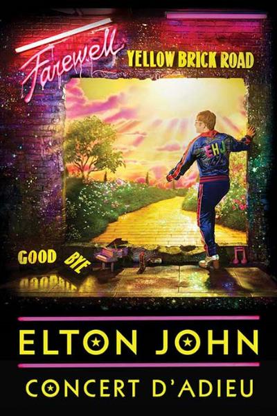 Spectacle FAREWELL YELLOW BRICK ROAD de ELTON JOHN