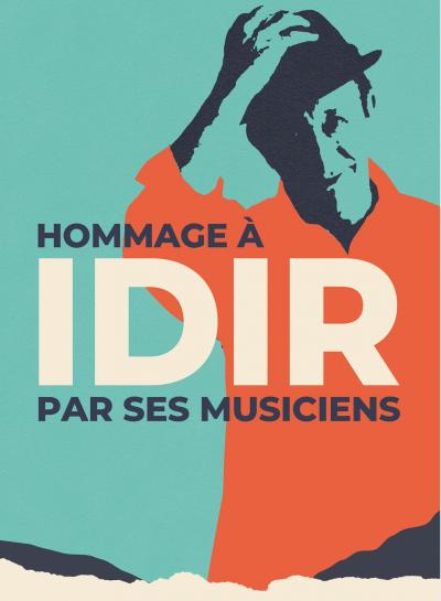concert Idir : Concert Hommage Avec Ses Musiciens