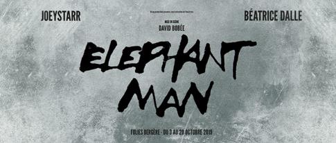 Elephant Man 2019