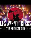 concert Les Aventuriers D'un Autre Monde