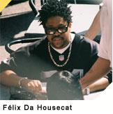 concert Felix Da Housecat