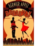 concert Dernier Appel Pour Broadway