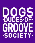 DUDES OF GROOVE SOCIETY / DOGS