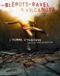 concert L'homme D'habitude (les Blerots De Ravel & Cie Vilcanota)