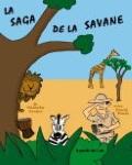 LA SAGA DE LA SAVANE (Natacha Sardou)