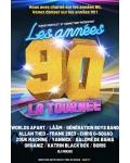 concert Les Annees 90 La Tournee