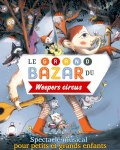 concert Le Grand Bazar (weepers Circus)