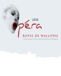 OPERA ROYAL DE WALLONIE / PALAIS OPERA A LIEGE