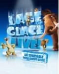 L'AGE DE GLACE LIVE !