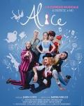 ALICE, LA COMEDIE MUSICALE (Compote de Prod)