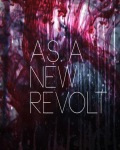 AS A NEW REVOLT