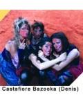 CASTAFIORE BAZOOKA