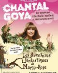 spectacle Les Aventures Fantastiques De Marie Rose de Chantal Goya