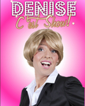 """<b>MICHAEL DENIS</b> (""""DENISE C'EST SHOW"""") - denise_cest_show_120x150"""