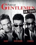 TOURNEE / Garou, Roch Voisine et Corneille sont 'Forever Gentlemen' en tournée à travers la France dès cette semaine !