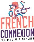 FRENCH CONNEXION FESTIVAL (FESTIVAL DE DIMANCHES)
