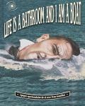 IVAN GOUILLON (Life is a Bathroom and I am a Boat)