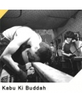 KABU KI BUDDAH