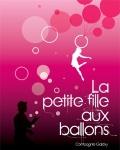 LA PETITE FILLE AUX BALLONS (Cie Galaxy)