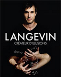 spectacle Maintenant Demain  de Luc Langevin