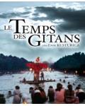LE TEMPS DES GITANS - EMIR KUSTURICA