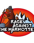 RAGE AGAINST THE MARMOTTES
