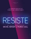 concert Resiste, La Comedie Musicale (par France Gall)