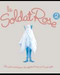 concert Le Soldat Rose 2 - Comedie Musicale
