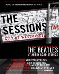 THE SESSIONS – THE BEATLES AT ABBEY ROAD STUDIOS