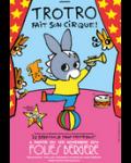 concert Trotro Fait Son Cirque