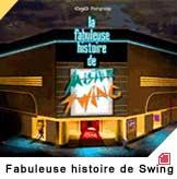 concert La Fabuleuse Histoire De Mr Swing / Seb. Wild