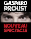 spectacle One Man Show de Gaspard Proust