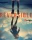 REVERSIBLE (Les 7 Doigts de la Main)