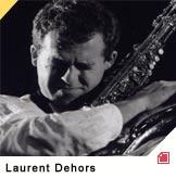 concert Laurent Dehors