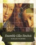 concert Ensemble Gilles Bonchois