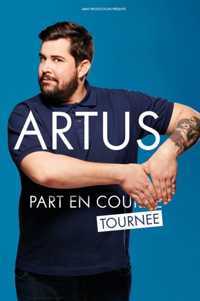 ARTUS PART EN TOURNEE