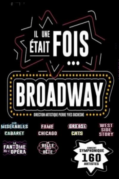 concert Il Etait Une Fois Broadway