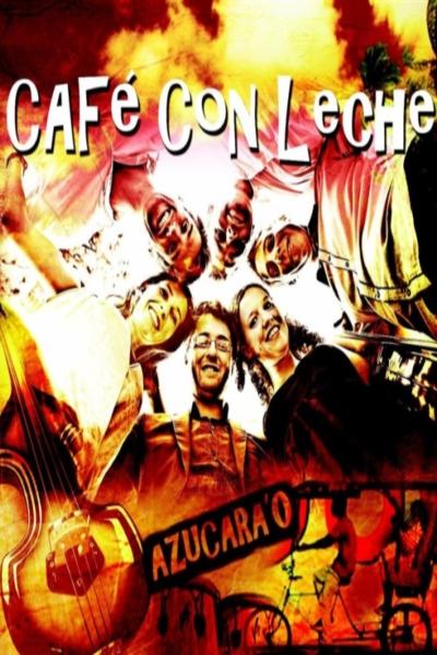 CAFE CON LECHE - SOIREE SALSA