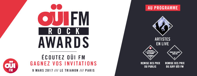 OUI FM ROCK AWARDS 2017