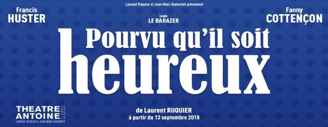 Nouvelle pièce de Laurent Ruquier au Théâtre Antoine