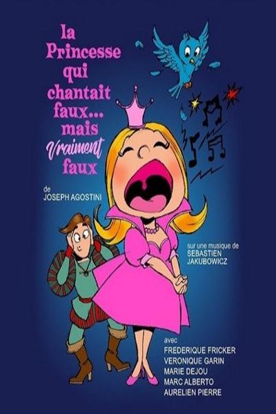 concert La Princesse Qui Chantait Faux ... Mais Vraiment Faux