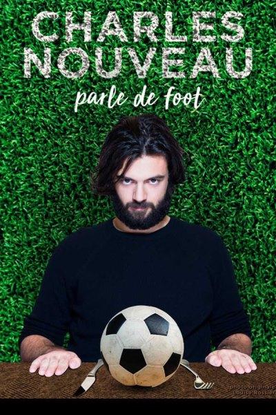 CHARLES NOUVEAU PARLE DE FOOT