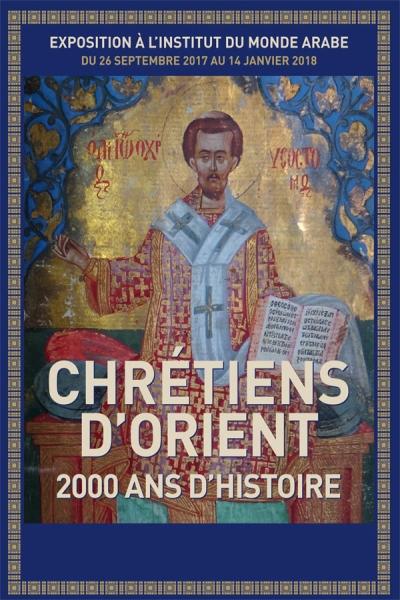 CHRETIENS D'ORIENT. DEUX MILLE ANS D'HISTOIRE