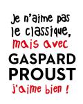 concert Je N'aime Pas Le Classique, Mais Avec Gaspard Proust J'aime Bien