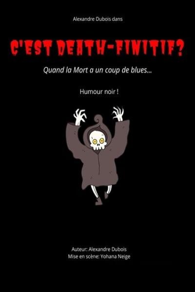 C'EST DEATH FINITIF ?