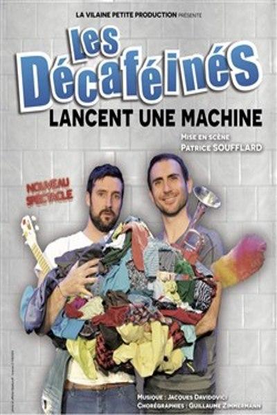 LES DECAFEINES LANCENT UNE MACHINE