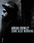 Follow If You Must - Adrian Crowley
