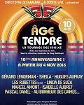 AGE TENDRE - LA TOURNEE DES IDOLES 2016-2017 (10e anniversaire)