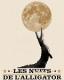 LES NUITS DE L'ALLIGATOR