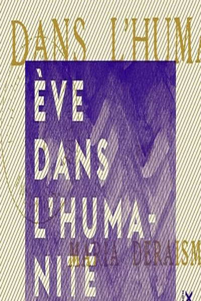 EVE DANS L'HUMANITE